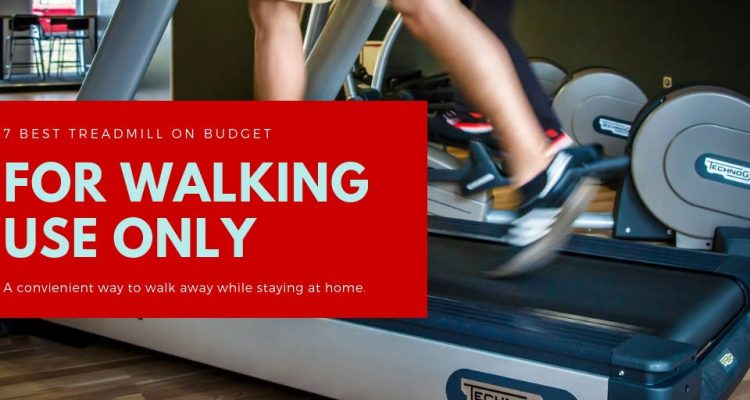 7 Best Treadmill On Budget For Walking Use
