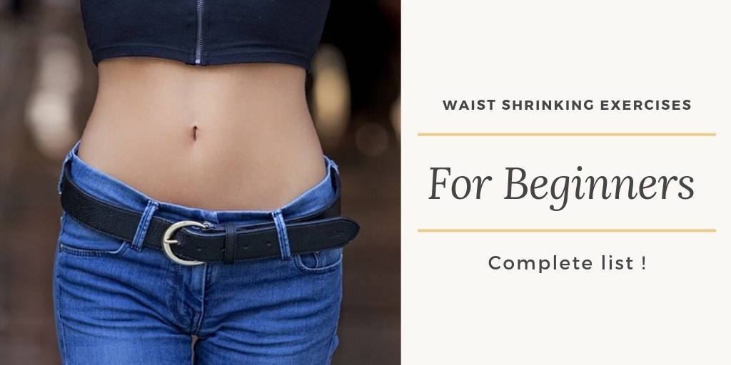 Waist Shrinking Exercises For Beginners | Complete list