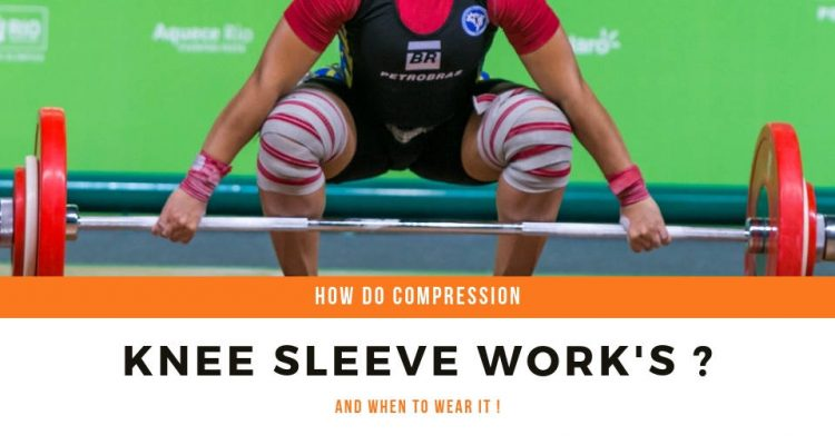 How Compression Knee Sleeve Work's & When To Wear It