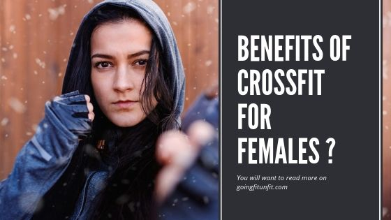 Benefits Of CrossFit For Females ?